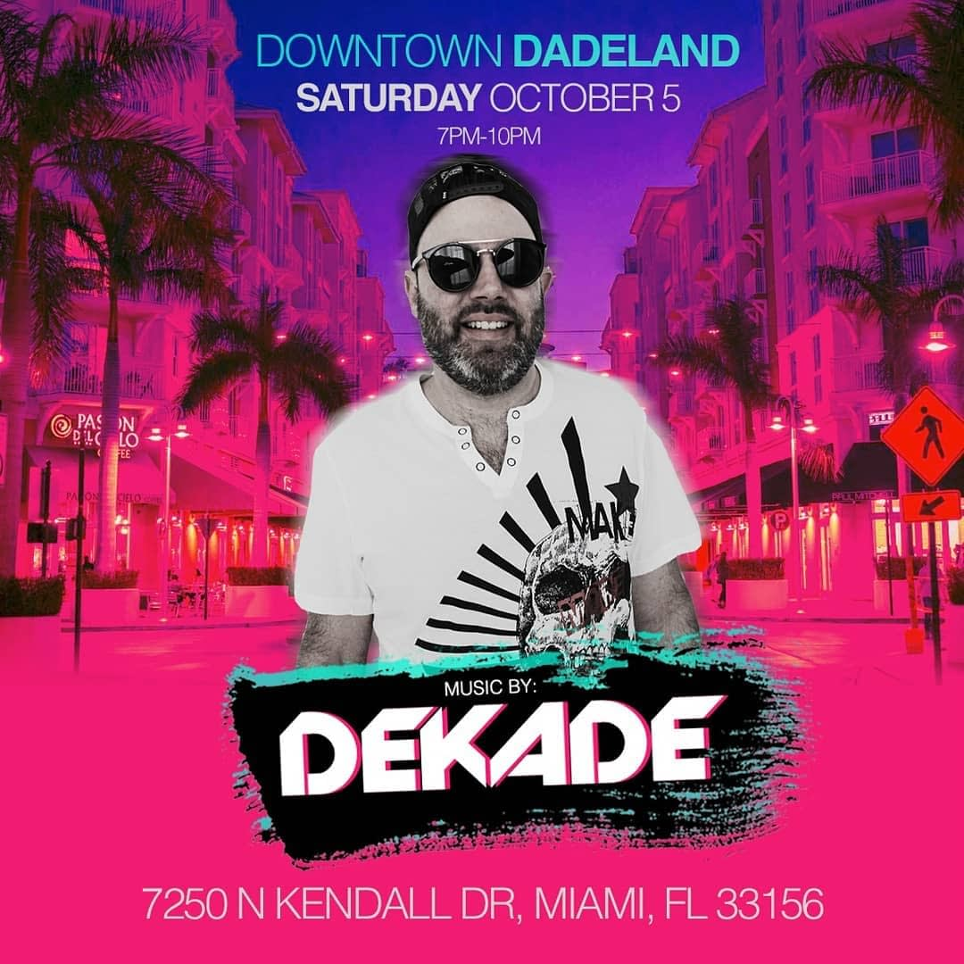 , Party At Downtown Dadeland With DJ DEKADE