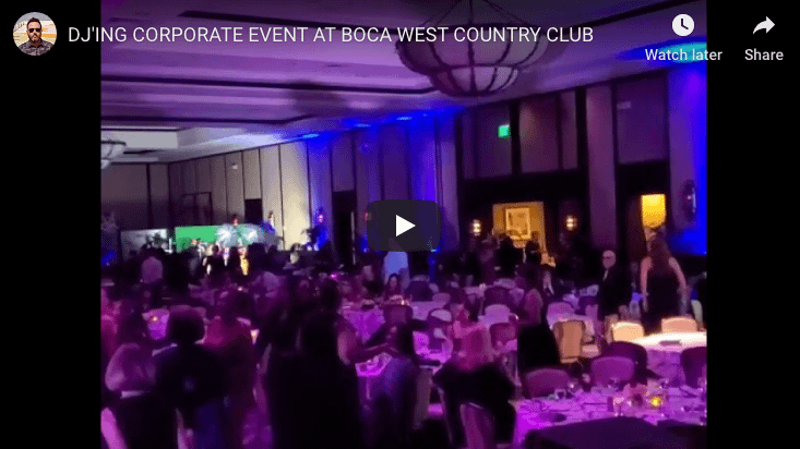 , DJ'ING A CORPORATE EVENT AT BOCA WEST COUNTRY CLUB